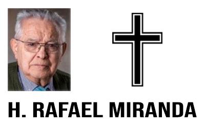 Fallecimiento del  H. Rafael Miranda